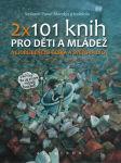 2x101 knih pro děti a mládež